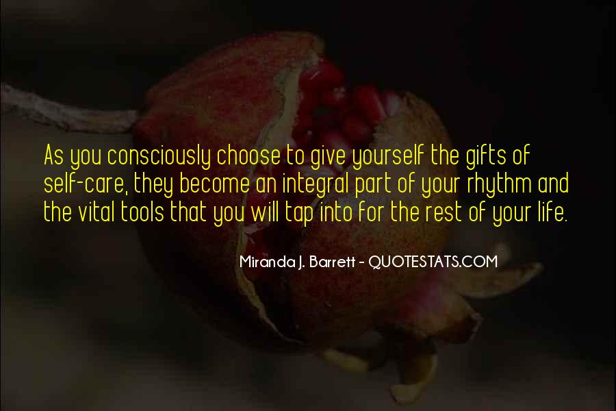 Quotes About The Life You Choose #278072