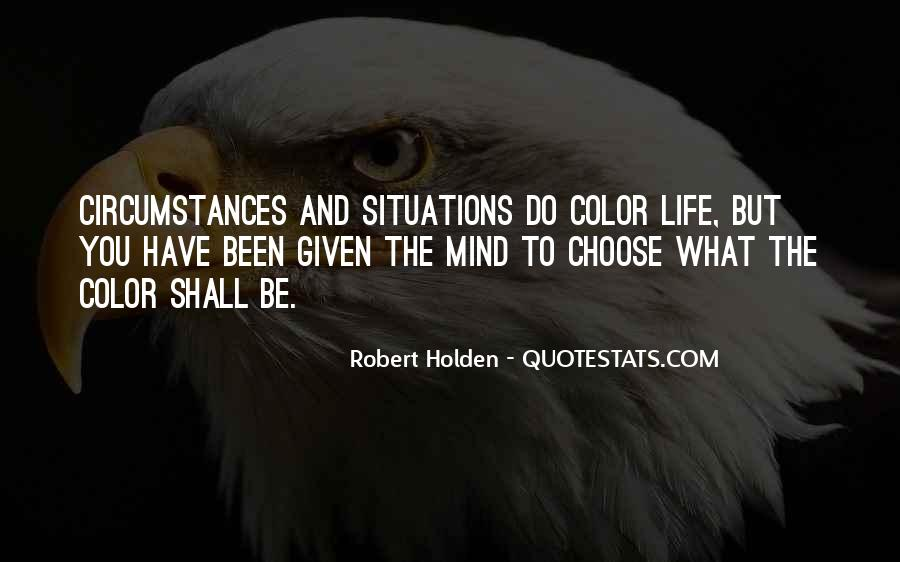 Quotes About The Life You Choose #342007