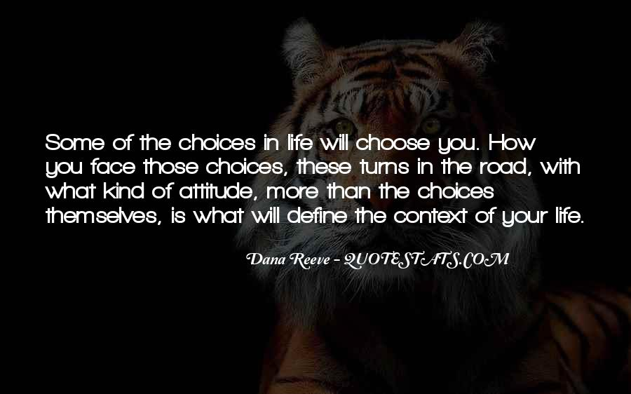 Quotes About The Life You Choose #351491