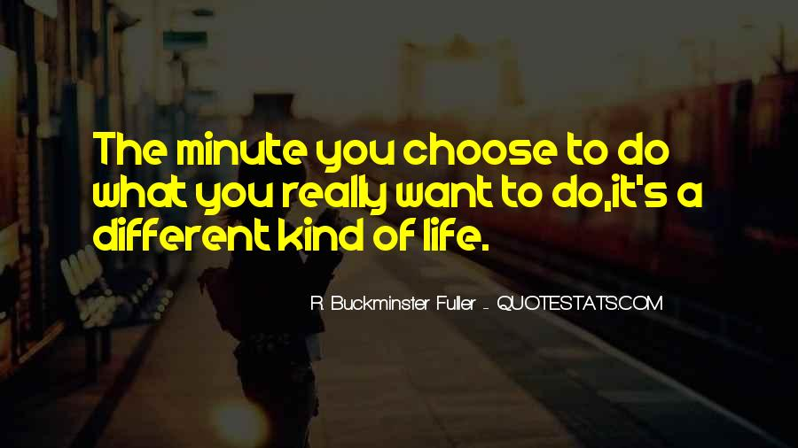 Quotes About The Life You Choose #393438
