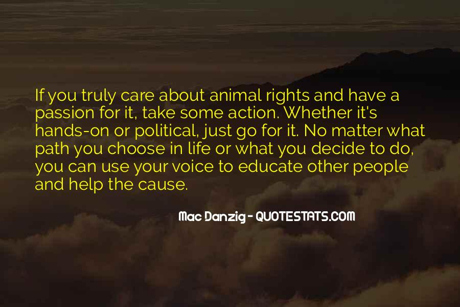 Quotes About The Life You Choose #417558