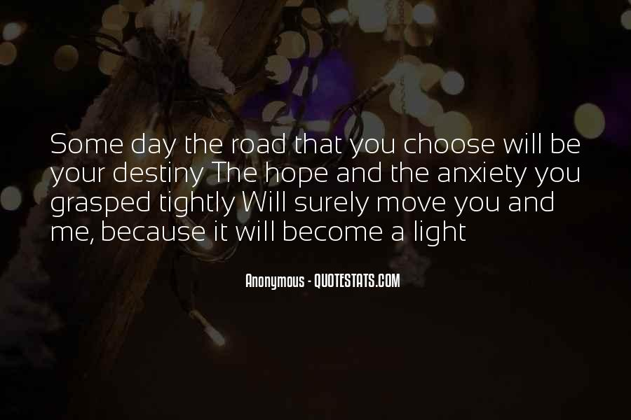 Quotes About The Life You Choose #452305