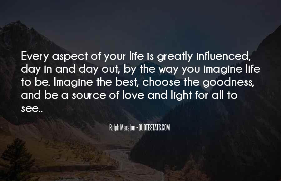 Quotes About The Life You Choose #469531