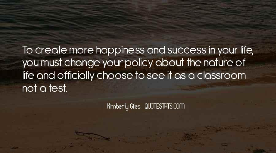 Quotes About The Life You Choose #470445