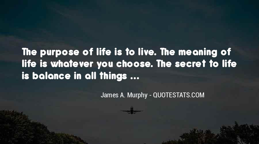 Quotes About The Life You Choose #48143