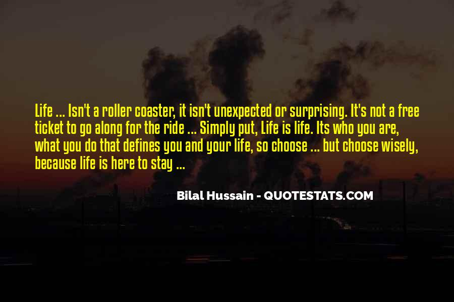 Quotes About The Life You Choose #494796