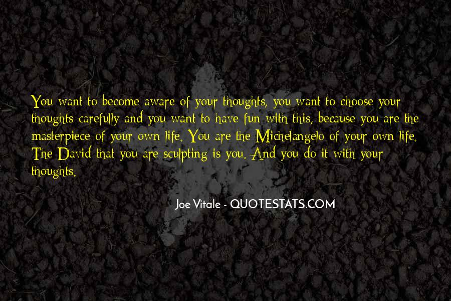 Quotes About The Life You Choose #510232