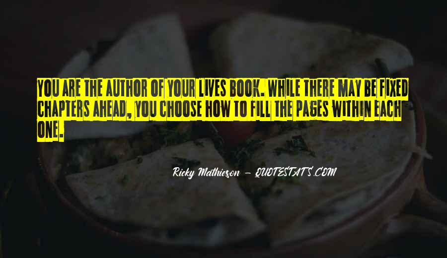 Quotes About The Life You Choose #5830