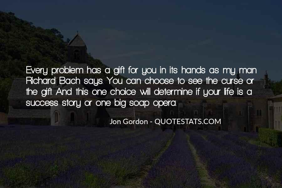 Quotes About The Life You Choose #66541