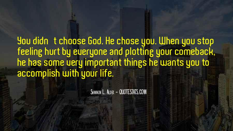 Quotes About The Life You Choose #86020