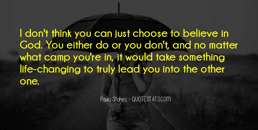 Quotes About The Life You Choose #88638