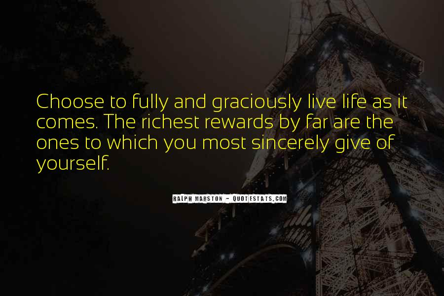 Quotes About The Life You Choose #98310