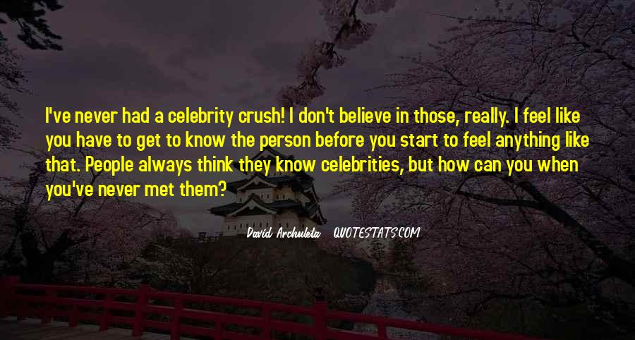Quotes About Having A Crush On Someone You Don't Know #1091098