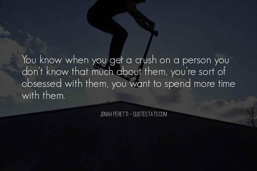 Quotes About Having A Crush On Someone You Don't Know #842361