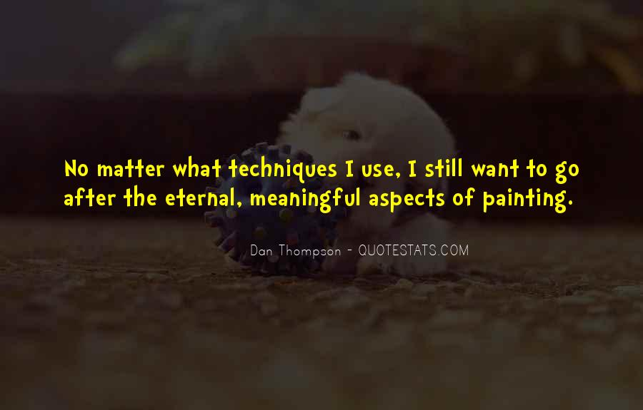 Quotes About Meaningful Use #1690695