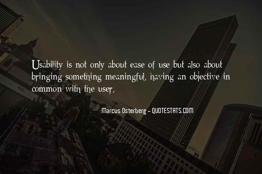Quotes About Meaningful Use #312344