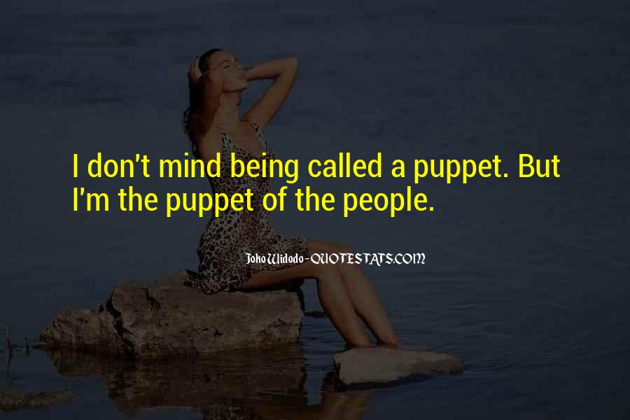 Quotes About Not Being A Puppet #1327708