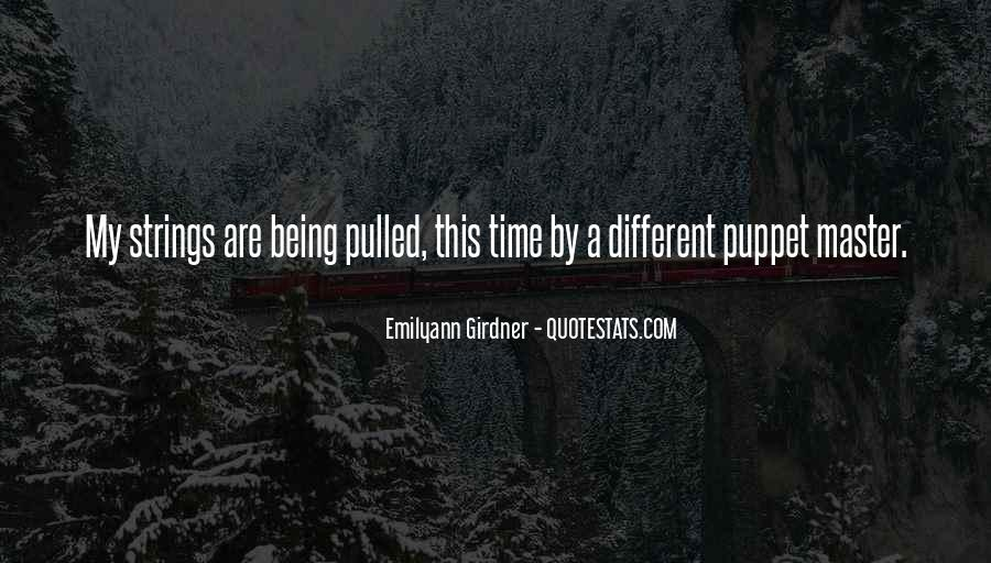 Quotes About Not Being A Puppet #1380535