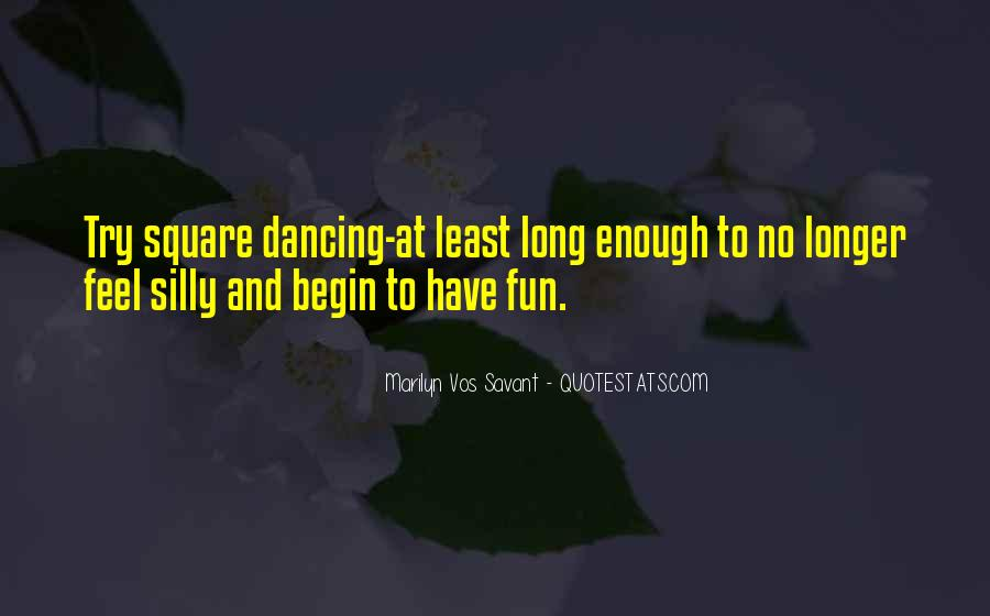 Quotes About Square Dancing #1091138
