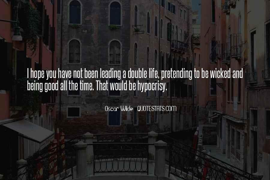 Quotes About Leading Double Life #111830
