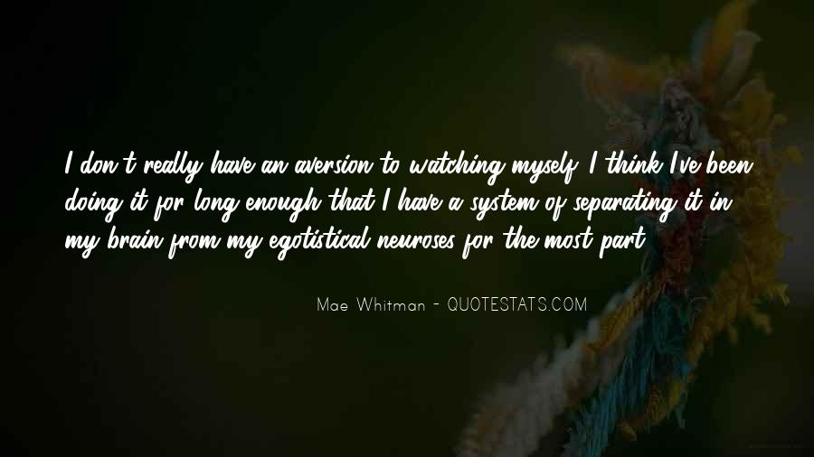 Quotes About Aversion #358197
