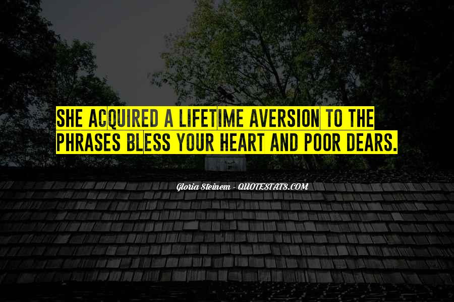 Quotes About Aversion #38654