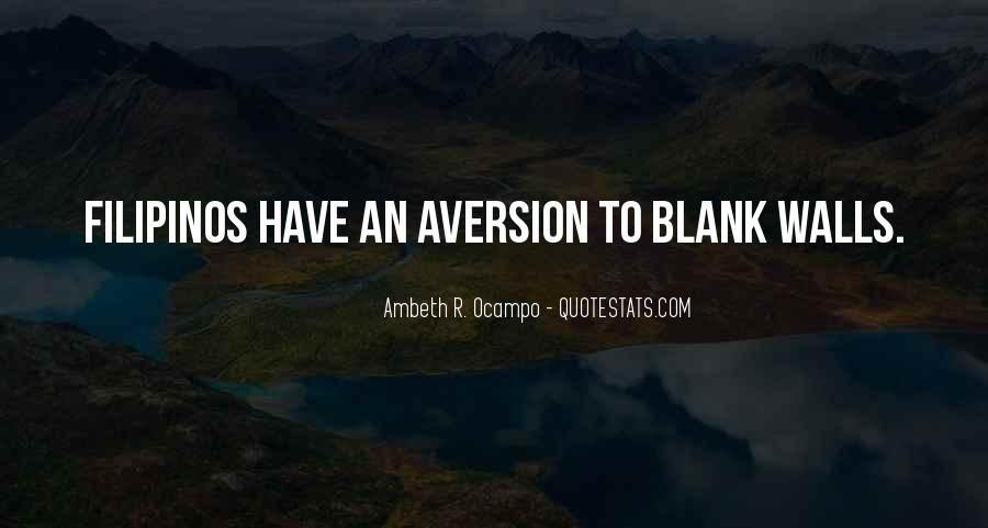 Quotes About Aversion #463443