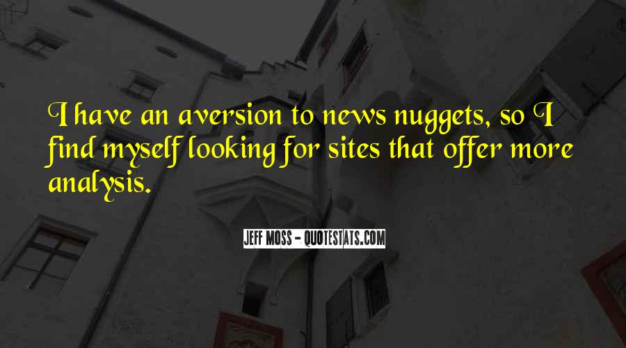 Quotes About Aversion #527812