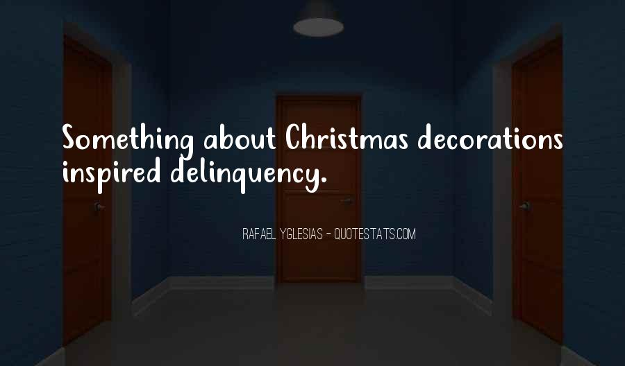 Quotes About Christmas Decorations #1021651