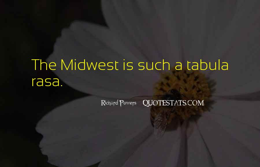 Quotes About The Midwest #1105273