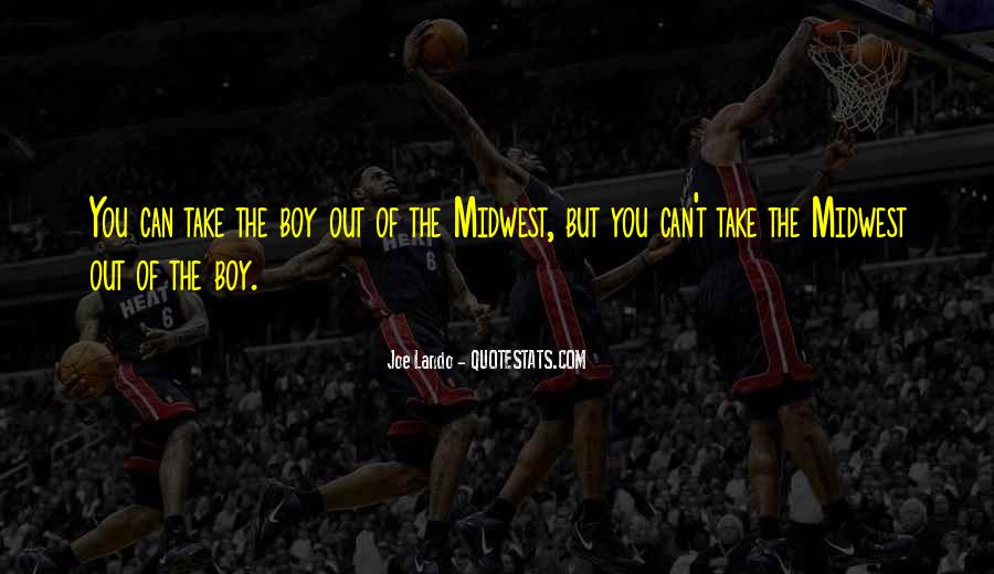 Quotes About The Midwest #121731