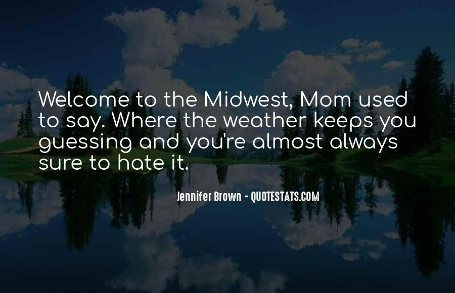 Quotes About The Midwest #123846