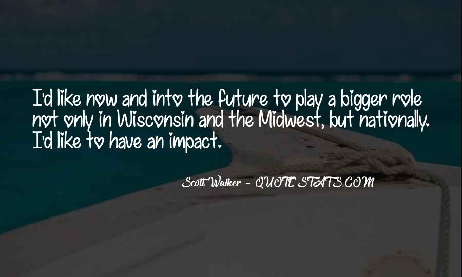 Quotes About The Midwest #281680