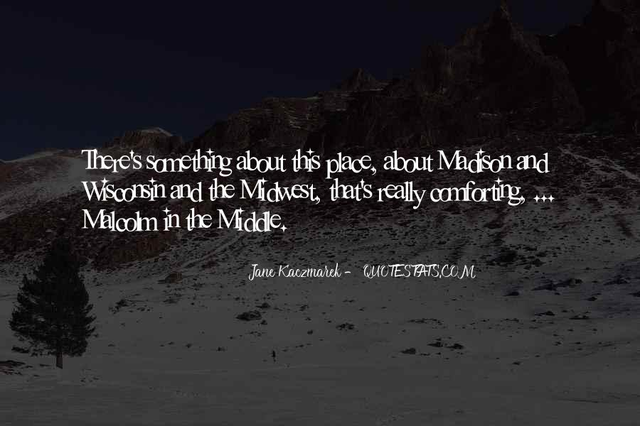 Quotes About The Midwest #30642