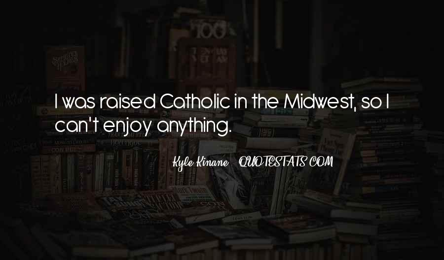 Quotes About The Midwest #629116