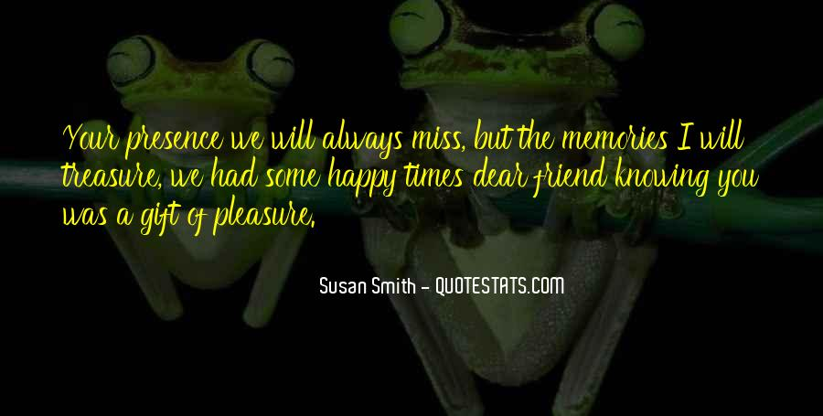 Quotes About Friend That You Miss #1107166