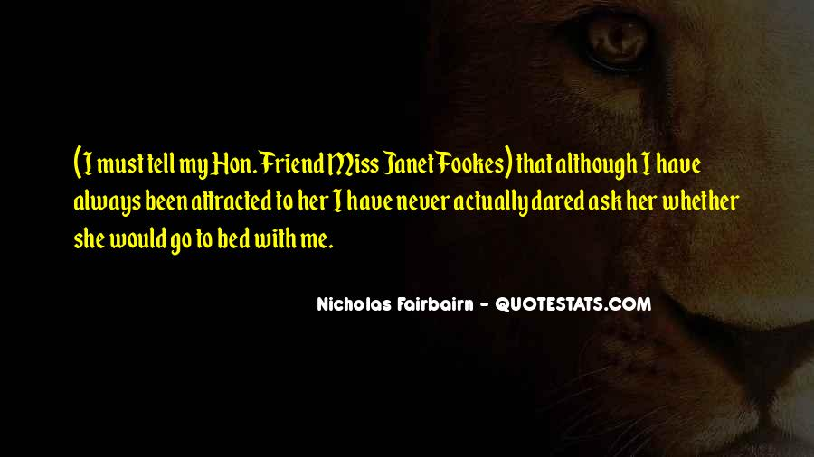 Quotes About Friend That You Miss #168370