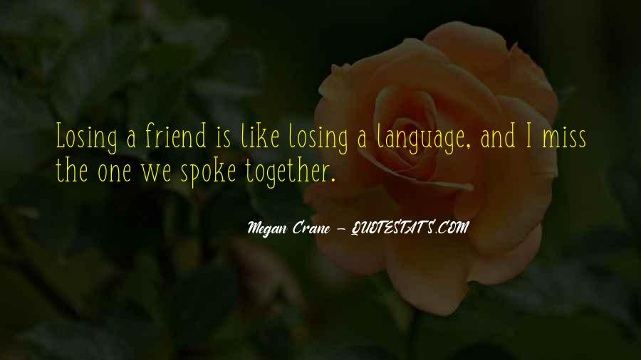 Quotes About Friend That You Miss #448002