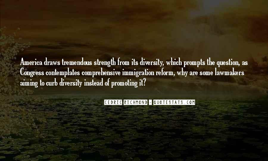 Quotes About Diversity And Strength #724490
