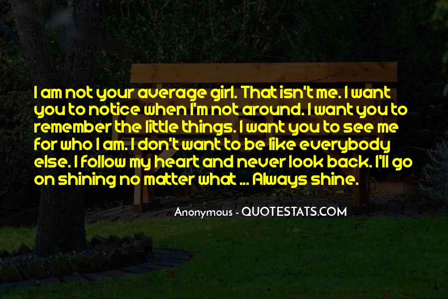 Quotes About Not Being Average Girl #1123173