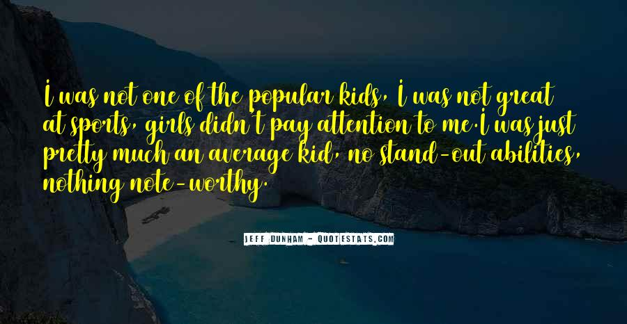 Quotes About Not Being Average Girl #866169