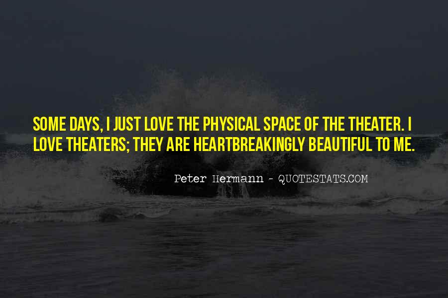 Quotes About Physical Space #1246742