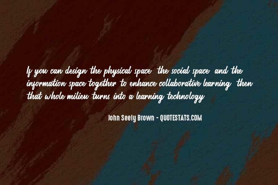 Quotes About Physical Space #1281897
