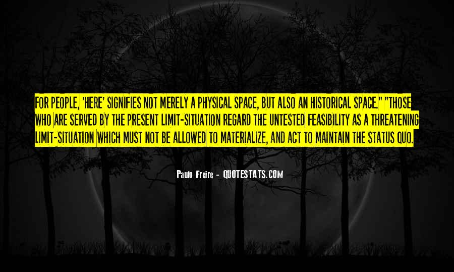 Quotes About Physical Space #1344730