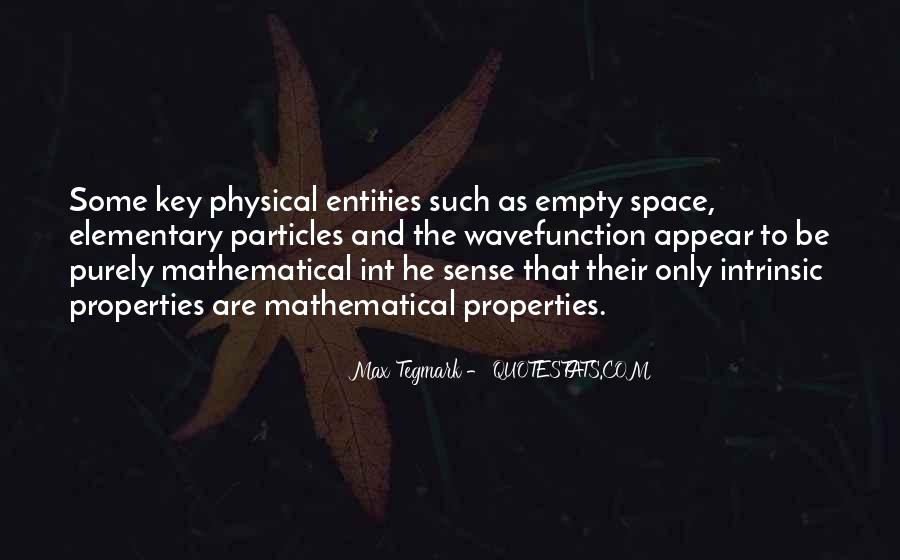 Quotes About Physical Space #1383317