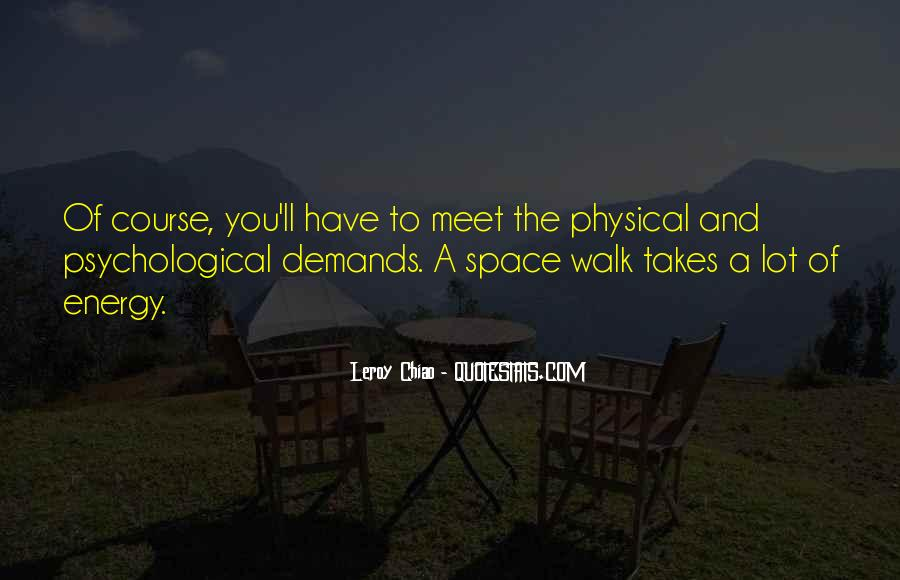 Quotes About Physical Space #1478230