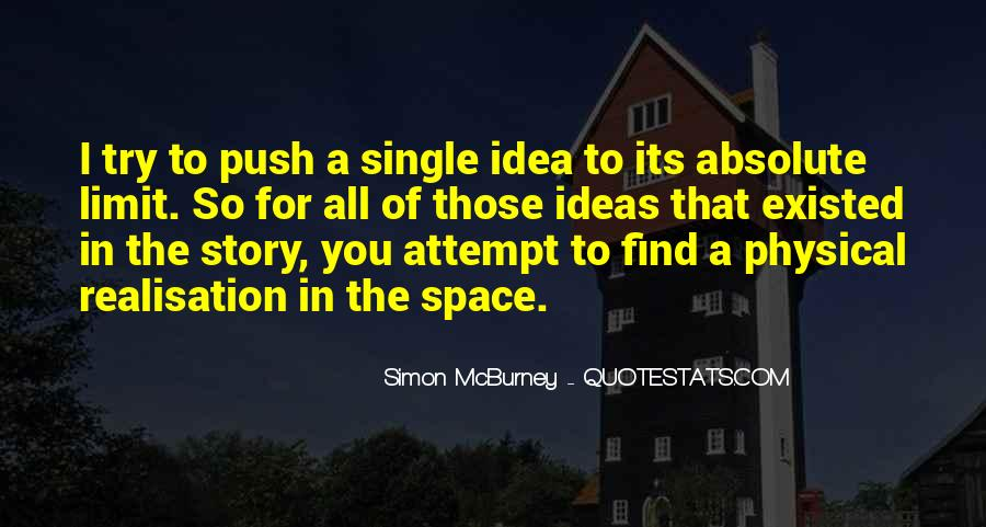 Quotes About Physical Space #1775876