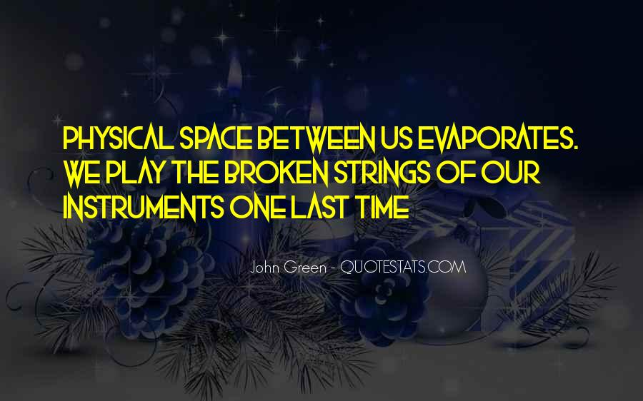 Quotes About Physical Space #1836582