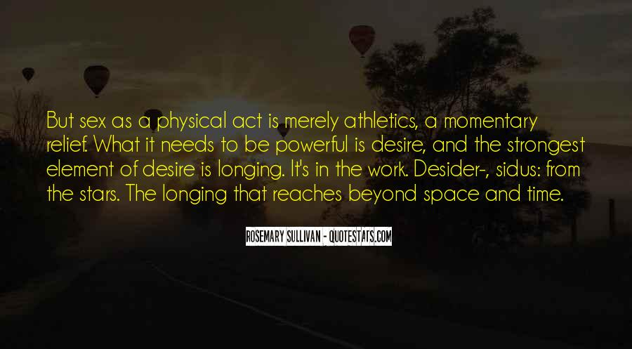 Quotes About Physical Space #192278