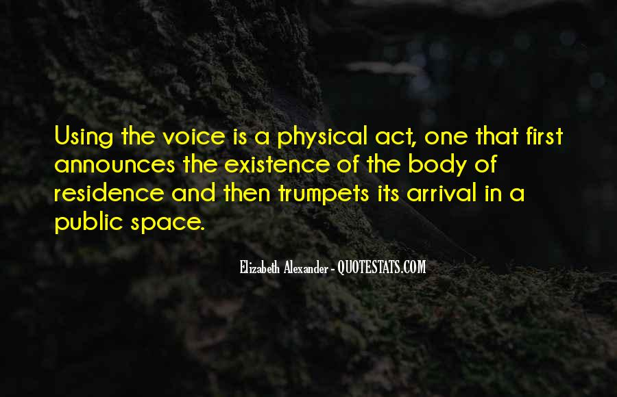 Quotes About Physical Space #518354